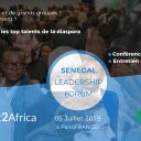 Talent2Africa, the Pan-African leader of the employment, organizes in Paris on July 5, 2019 the SENEGAL LEADERSHIP FORUM