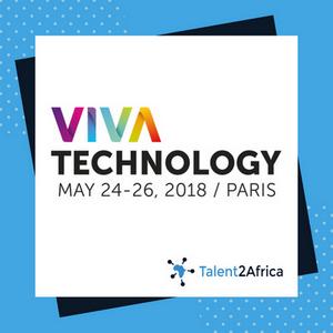 Au cœur du Viva Technology de Paris avec Talent2Africa.